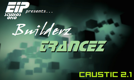 Caustic 3 Builderz Trancez 1.0.0 preview 1